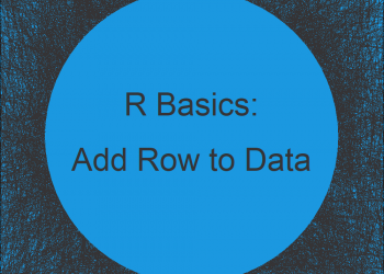 Add New Row to Data Frame in R (2 Examples)