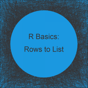 Convert Data Frame Rows to List in R (Example)
