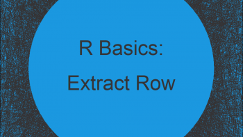 Extract Row from Data Frame in R (2 Examples)