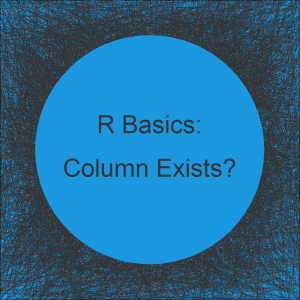 Check if Column Exists in Data Frame in R (Example)