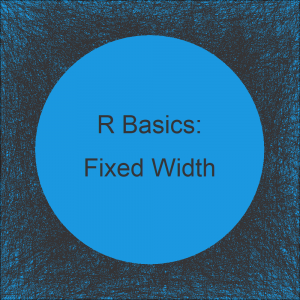 Read Fixed Width Text File in R (Example)