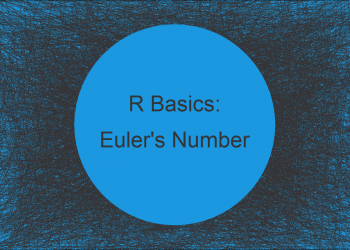 How to Compute Euler's Number in R (Example)
