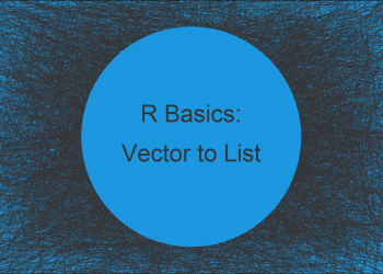 Convert Vector to List in R (Example)
