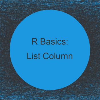 Create Data Frame where a Column is a List in R (Example)