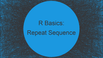 Create Sequence of Repeated Values in R (Example)   Replicate N Times