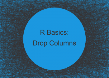 Drop Multiple Columns from Data Frame Using dplyr Package in R (Example)