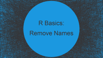 Extract Just Number from Named Numeric Vector in R (3 Examples)