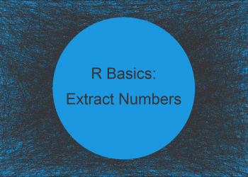 Extract Numbers from Character String Vector in R (2 Examples)