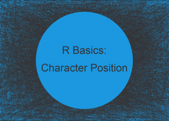 Find Position of Character in String in R (3 Examples) | Identify Location