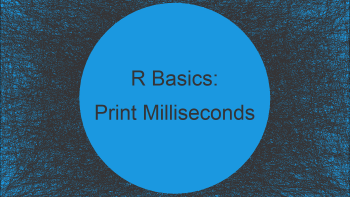 Print Time with Milliseconds in R (Example)