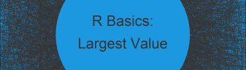 Return Column Name of Largest Value for Each Row in R (Example)