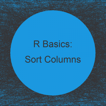 Sort Variables of Data Frame by Column Names in R (2 Examples)