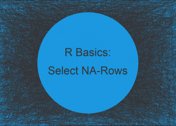 Extract Subset of Data Frame Rows Containing NA in R (2 Examples)