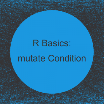 dplyr mutate Function with Logical ifelse Condition in R (2 Examples)