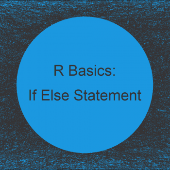 If Else Statement in R (3 Examples)