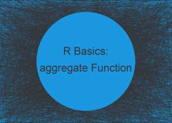 aggregate Function in R (3 Examples)