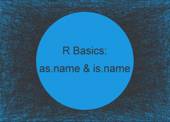 as.name & is.name Functions in R (2 Examples)
