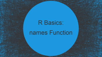 names Function in R (2 Examples)