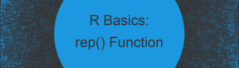 rep Function in R (3 Examples)