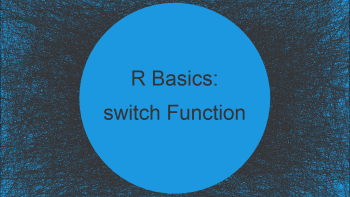 switch Statement in R (2 Examples) | How to Use the switch() Function