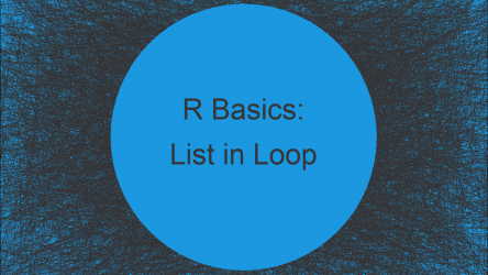 Append to List in Loop in R (Example) | Add Element in while- & for-Loops