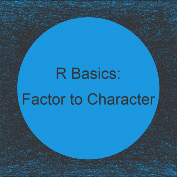 Convert Factor to Character Class in R (3 Examples) | Change Vector & Data Frame Column