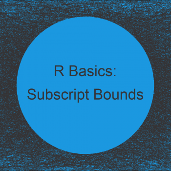 R Error: Subscript Out of Bounds (Example)