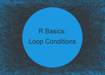 Loop with Multiple Conditions in R (2 Examples) | while- & for-Loops