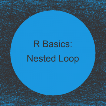 Nested Loop in R (2 Examples)