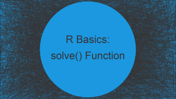 Solve System of Equations in R (3 Examples)   Using solve() Function