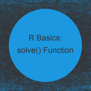 Solve System of Equations in R (3 Examples) | Using solve() Function