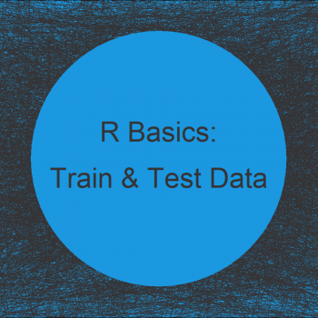 Split Data into Train & Test Sets in R (Example)
