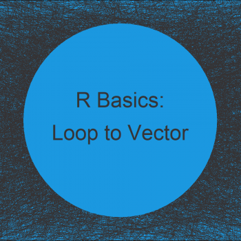 Store Results of Loop in Vector in R (Example) | Save Output of for-Loop in Array