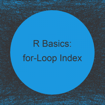 for-Loop Index in R (2 Examples)