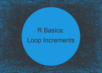 for-Loop with Increments in R (Example) | Increment by Size / Step 2