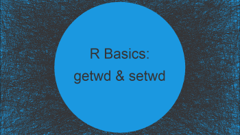 Get & Set Working Directory in R (3 Examples)   getwd & setwd Functions