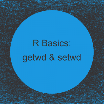 Get & Set Working Directory in R (3 Examples) | getwd & setwd Functions