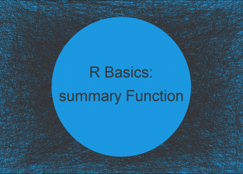 summary Function in R (3 Examples)