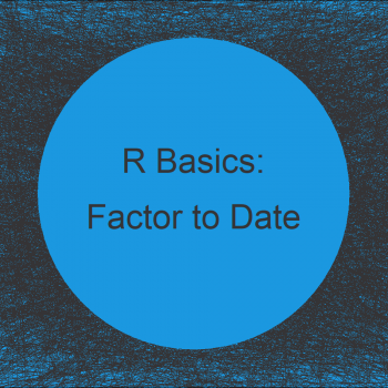 Convert Factor to Date in R (2 Examples)