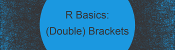 Difference Between Single & Double Square Brackets in R (3 Examples)