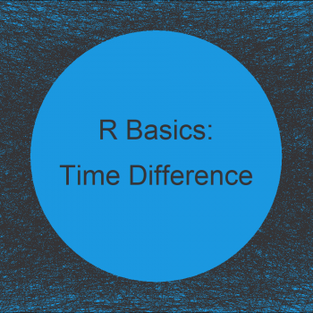 Time Difference Between Dates in Weeks, Days, Hours, Minutes & Seconds in R (5 Examples)