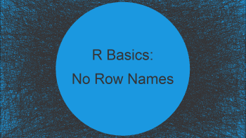 Don't Display Data Frame Row Names in R (Example)