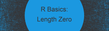 R Error: Argument is of Length Zero (Example)