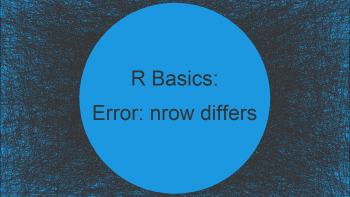 R Error: Arguments Imply Differing Number of Rows (2 Examples)