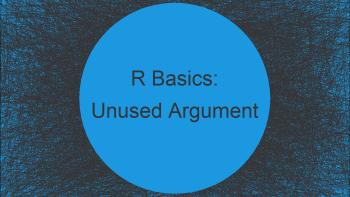 R Error in Function: Unused Argument (2 Examples)
