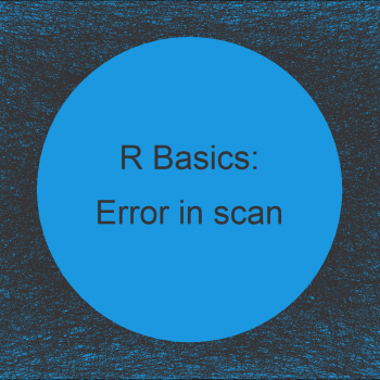 R Error in scan: Line 1 did not have X Elements (3 Examples)
