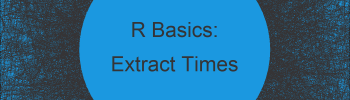 Extract Hours, Minutes & Seconds from Date & Time Object in R (Example)