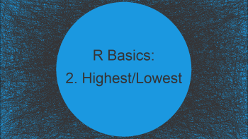 Get Second Lowest & Highest Value in R (2 Examples)