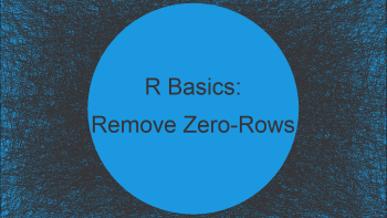 Remove Rows with Any Zero Value in R (Example)