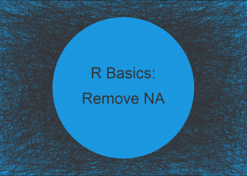 Remove Rows with NA Using dplyr Package in R (3 Examples)